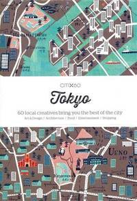image of CITIx60: Tokyo: 60 Creatives Show You the Best of the City