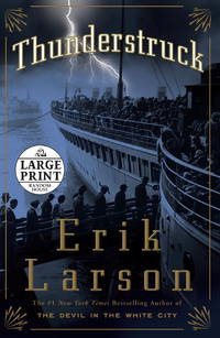Thunderstruck by  Erik Larson - Hardcover - 2006-10-24 - from BooksForTheNeedy.com and Biblio.com