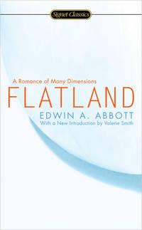 Flatland: A Romance of Many Dimesions (Signet Classics)