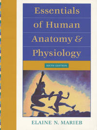 Essentials of Human Anatomy & Physiology by Elaine N. Marieb - Paperback - 6th Bk&CD - 1999-07-01 - from Ergodebooks and Biblio.com