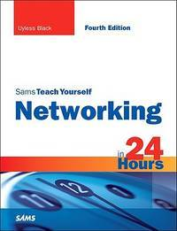 SAMS TEACH YOURSELF NETWORKING IN 24 HR