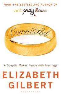 image of COMMITTED: A SCEPTIC MAKES PEACE WITH MARRIAGE