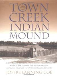 Town Creek Indian Mound: A Native American Legacy