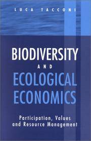 Biodiversity and Ecological Economics: Participatory Approaches to Resource Management