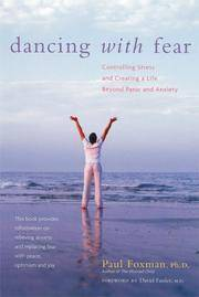 image of Dancing With Fear: Controlling Stress And Creating a Life Beyond Panic And Anxiety