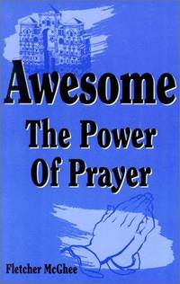 Awesome: The Power of Prayer