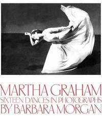 Martha Graham : Sixteen Dances in Photographs