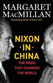 Nixon in China The Week That Changed the World