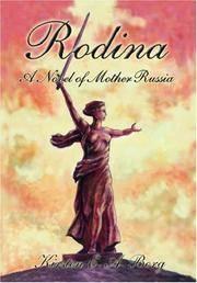 Rodina: A Novel of Mother Russia