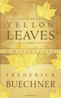 Yellow Leaves: A Miscellany