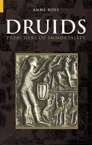 Druids: Preachers of Immortality (Revealing History)