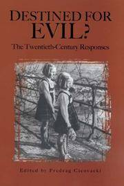 Destined for evil? The Twentieth-Century Responses
