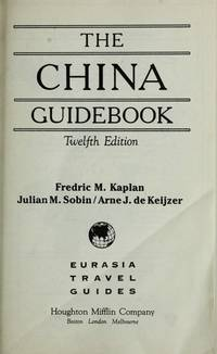 KAPLAN CHINA GUIDE 91 PA (Eurasia travel guides)