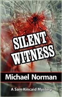 Silent Witness (Sam Kincaid Series)