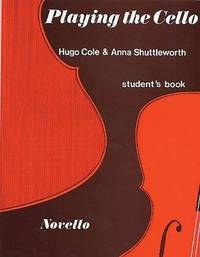 SHUTTLEWORTH y COLE - Playing the Violoncello Student para Violoncello
