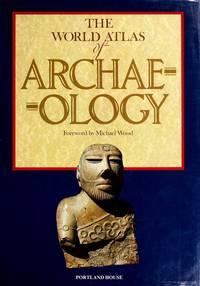 image of World Atlas of Archaeology