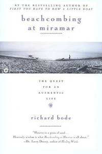Beachcombing at Miramar: The Quest for an Authentic Life