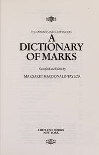Dictionary of Marks (Antique Collectors Guides)