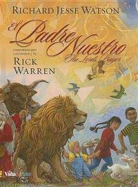 El Padre Nuestro / The Lord's Prayer (Spanish Edition) by Rick Warren - Hardcover - Bilingual - 2011-05-03 - from Ergodebooks (SKU: DADAX0829758763)