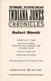 SAFARI SLEUTH BOOK #TV-3 (The Young Indiana Jones Chronicles, Tv-3)