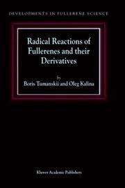 Radical Reactions of Fullerenes and their Derivatives (Developments in Fullerene Science)