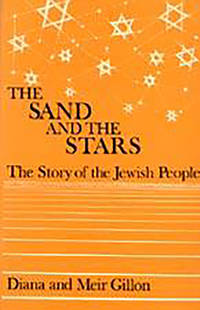 The Sand and the Stars : The Story of the Jewish People