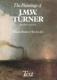 The Paintings of J. M. W. Turner (The Paul Mellon Centre for Studies in British Art)