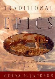 TRADITIONAL EPICS: A LITERARY COMPANION