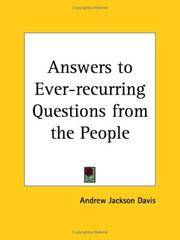 Answers To Ever-Recurring Questions From the People