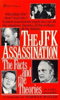 The JFK Assassination:  The Facts and the Theories