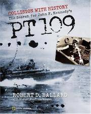 image of Collision With History: The Search For John F. Kennedy's PT 109