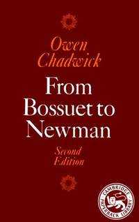 image of From Bossuet to Newman (Cambridge Paperback Library)