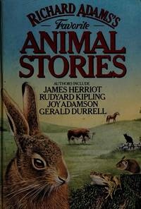 Richard Adams' Favourite Animal Stories