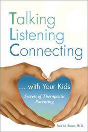 TLC: Talking Listening Connecting