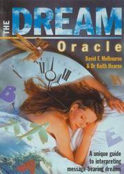 The dream oracle: a unique guide to interpreting message-bearing dreams