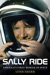 Sally Ride  **SIGNED  1st Edition /1st Printing**