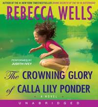The Crowning Glory of Calla Lily Ponder CD