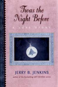 Twas the Night Before: A Love Story