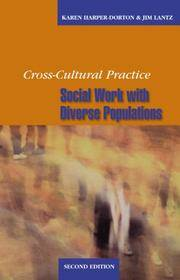 Cross-Cultural Practice: Social Work with Diverse Populations (Second Edition)