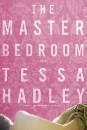 The Master Bedroom: A Novel