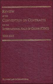 Review Of The Convention On Contracts For The International Sale Of Goods Cisg 2002-2003