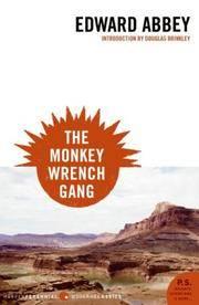The Monkey Wrench Gang (P.S.) (Harper Perennial Modern Classics)