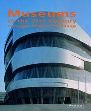 Museums in the 21st Century: Concepts, Projects, Buildings