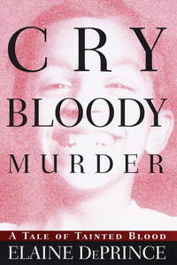 Cry Bloody Murder: A Tale of Tainted Blood