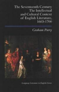 The Seventeenth Century: The Intellectual and Cultural Context of English Literature, 1603-1700.