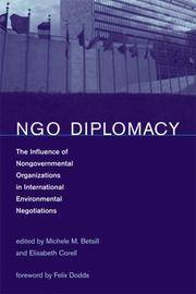 NGO Diplomacy: The Influence of Nongovernmental Organizations in International Environmental...