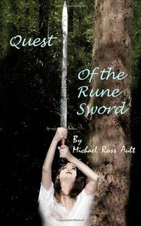 Quest of the Rune Sword: Book 1 of the Rune Sword Trilogy