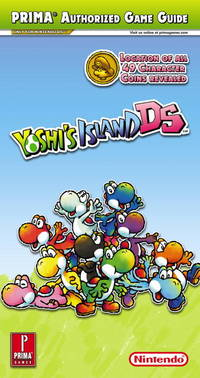 Yoshi's Island DS: Prima Authorized Game Guide Only for Nintendo Ds