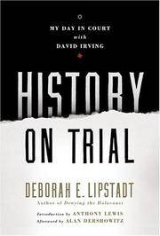 History on Trial. My Day in Court with David Irvng.