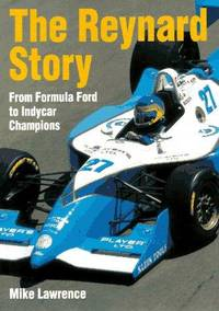 The Reynard Story: From Formula Ford to IndyCar Championships